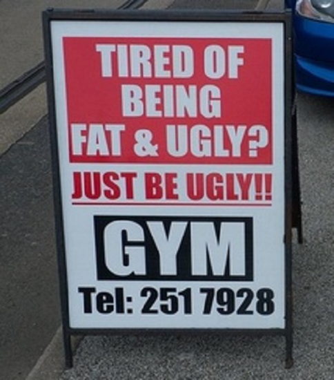 Just be ugly