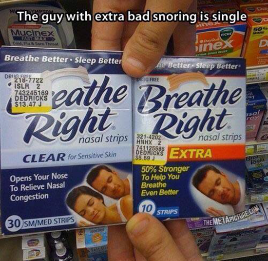 Notice the guy with the really bad snoring problem is single