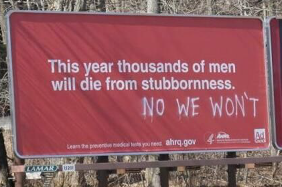 Thousands of men will die from stubbornness