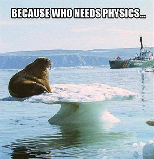 Because who needs physics…