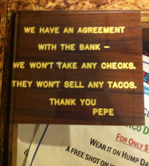 Funny sign on shop–our agreement with the bank