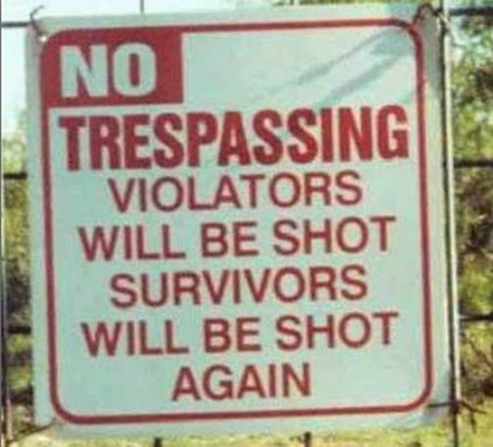 Violators will be shot