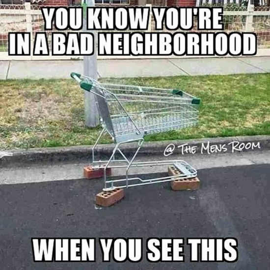 You know you're in a bad neighborhood when you see this