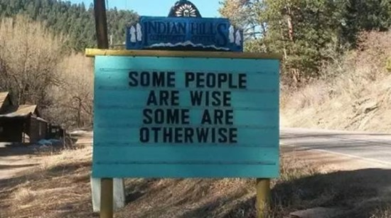 Some people are wise some are otherwise